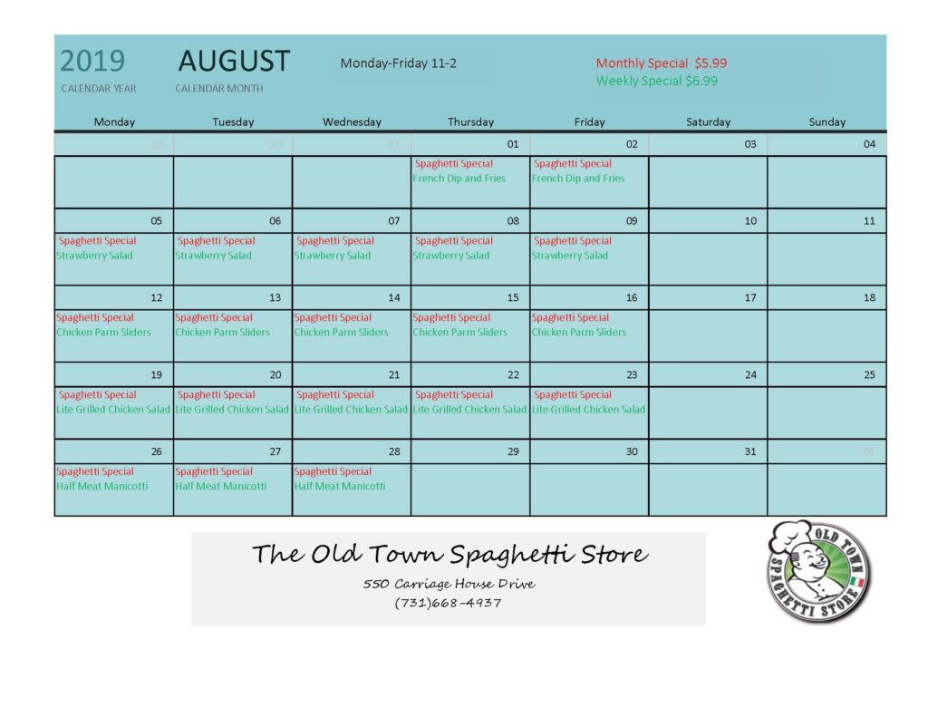 August Specials Old Town Spaghetti Store